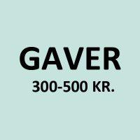 GAVER FRA 300-500 KR.