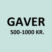 GAVER FRA 500-1000 KR.