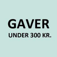 GAVER UNDER 300 KR.